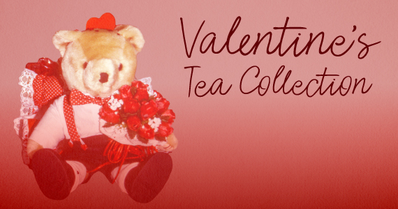 February Spotlight: Valentine's Tea Collection